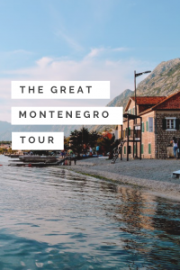 The Great Montenegro Tour - Full Day Tour