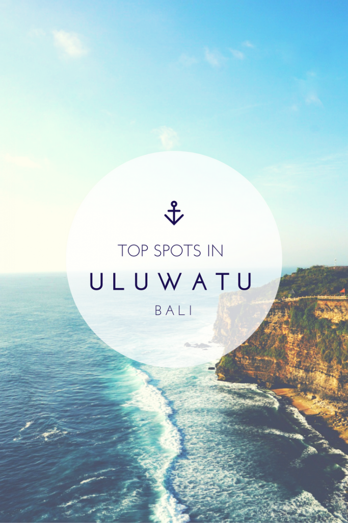 Top Spots in Uluwatu - Guide to Bali