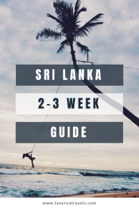 The Ultimate Sri Lanka Itinerary - Everything you need to know about where to stay, what to eat, and what to see!