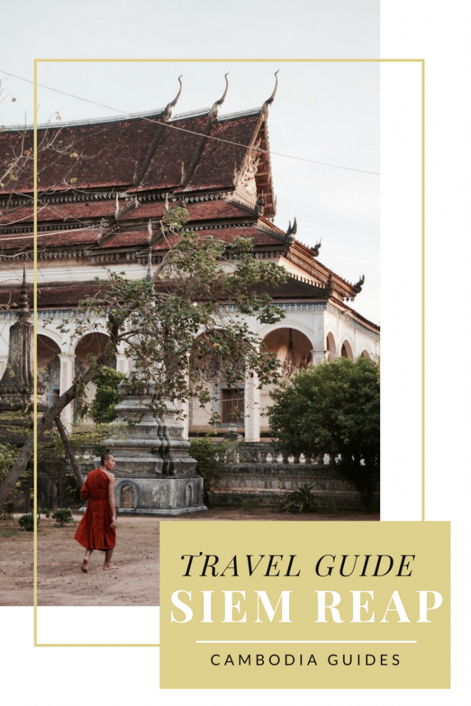 Travel Guide to Siem Reap - Everything you need to know about what to eat, where to sleep, and what to see!