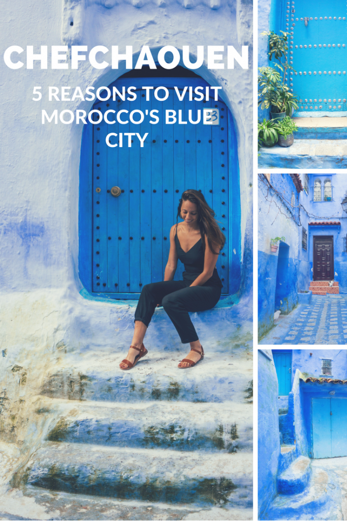 5 Reasons to visit Morocco's blue city - Chefchaouen