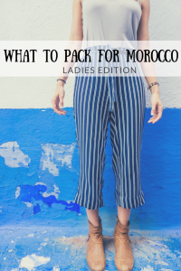 what to pack for morocco - ladies edition