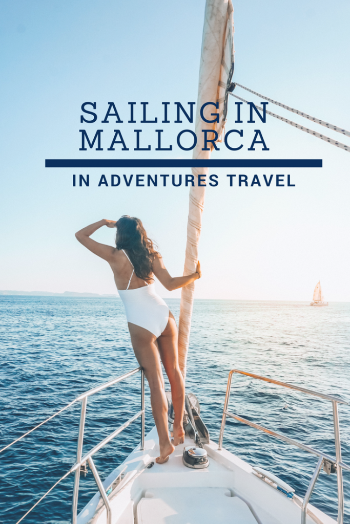 Sailing in Mallorca, Spain - Traveling with In Adventures Travel