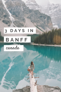 Best of Banff - Three Days in Banff Itinerary