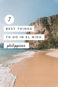 Your guide to the 7 best things to do in El Nido! A handy guide for anyone visiting Palawan, Phiippines! #elnido