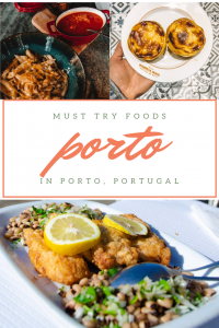 Must Try Foods in Porto, Portugal: Food Guide
