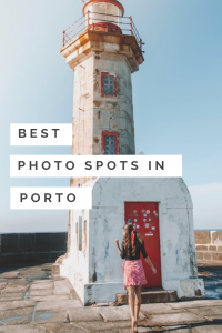 A Guide to the Best Instagram Photo Spots in Porto, Portugal