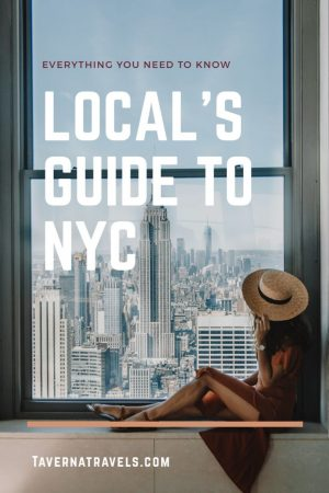 A Local's Guide to NYC - Everything You Need to Know About a Quick Trip to New York City