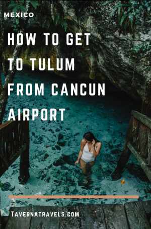 How to Get to Tulum from Cancun Airport, Mexico