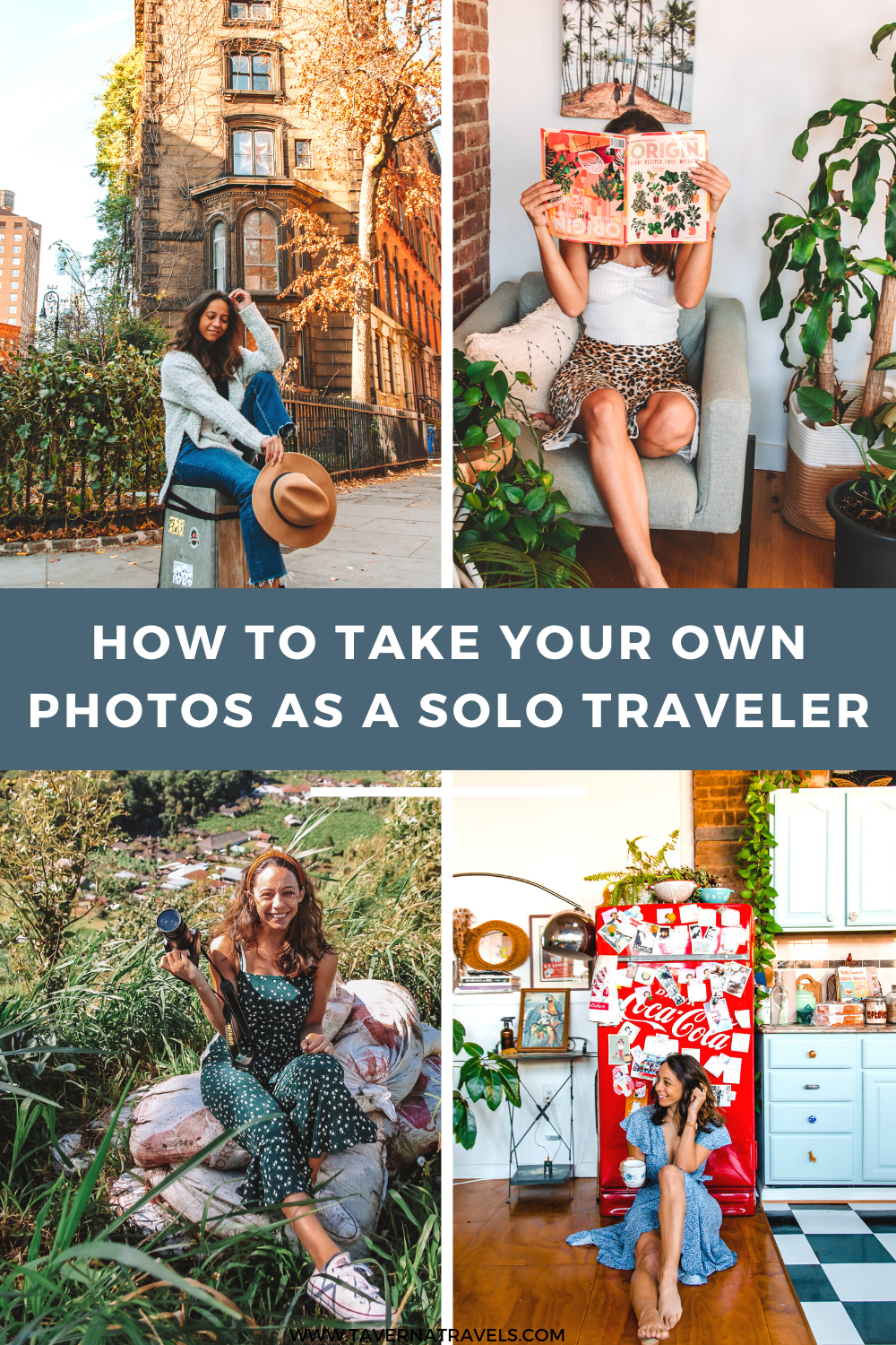 How to Take Your Own Photos as a Solo Traveler pin