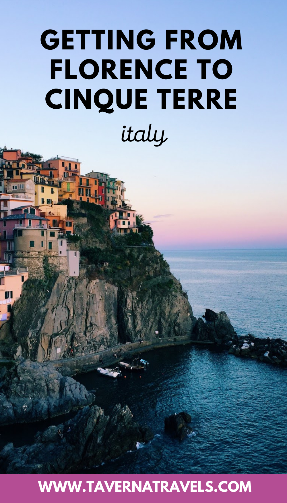 How to Get to Cinque Terre from Florence, Italy pin
